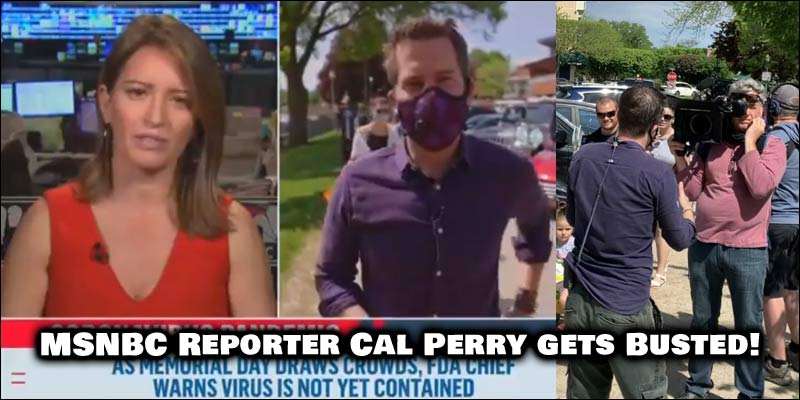 MSNBC FAIL. Cameraman and crew caught not wearing masks, Reporter Cal Perry Busted.