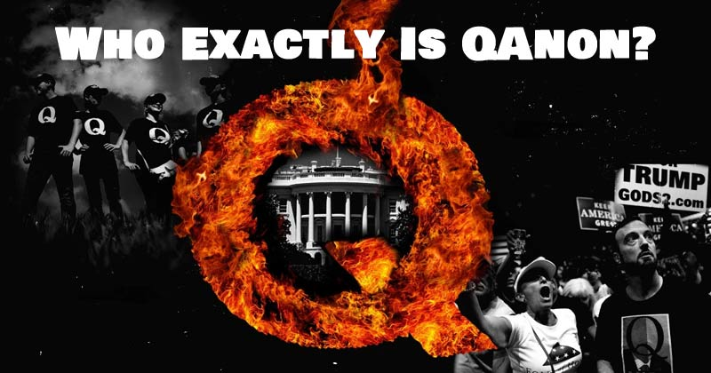 Who exactly is QAnon and what is the QAnon Movement? ... Read the article and you decide.
