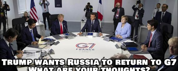 President Trump wants Russia back in the G7. What do you think about that? Comment Below.