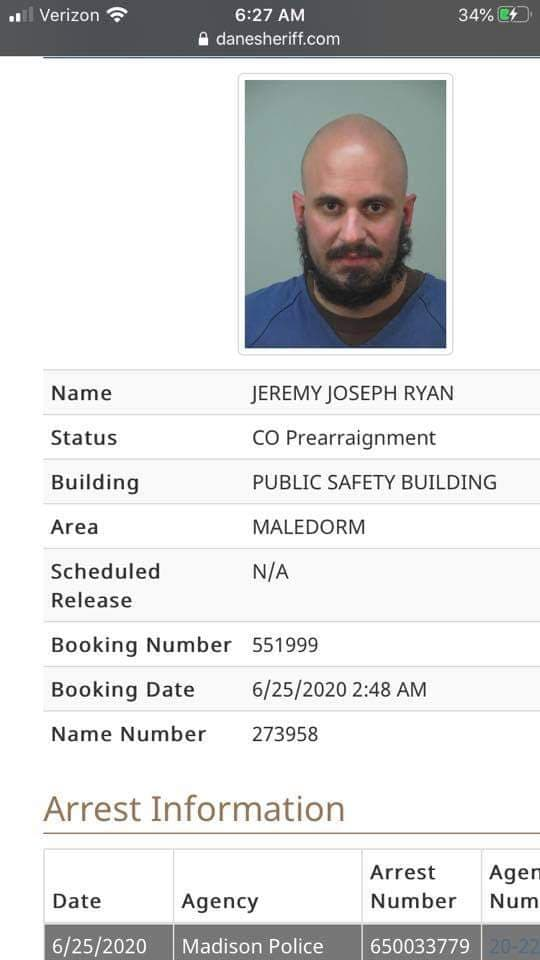Too late Jeremy! .. Here's his mug/booking shot from when they arrested him at 2:48am on June 25th, 2020. .. He looks like such a wonderful 'prize', his mom must be glowing with glee.