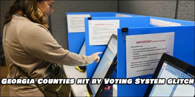 Voting Software Glitch Also Hits multiple Georgia counties, Votes To be Flipped