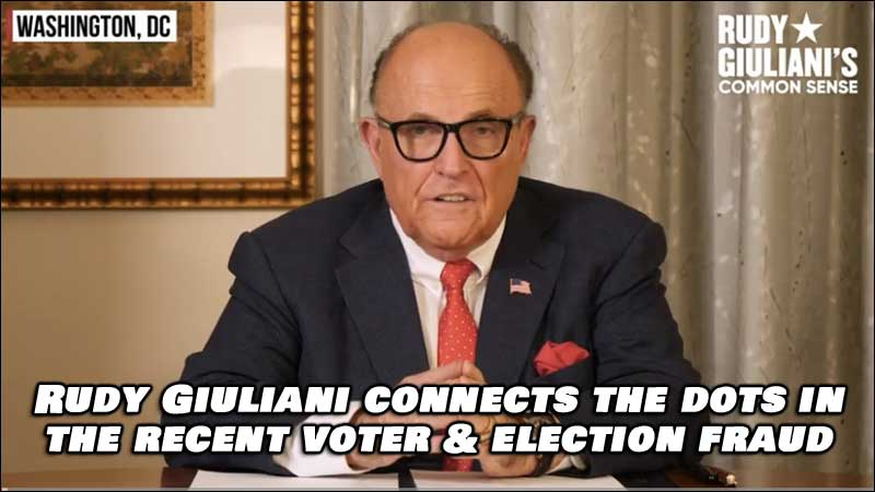 Listen to Rudy Giuliani Connect The Election Fraud Dots