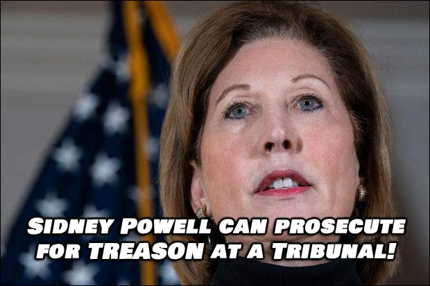 Now we know! Sidney Powell is registered as a Military Lawyer who can Prosecute Treason
