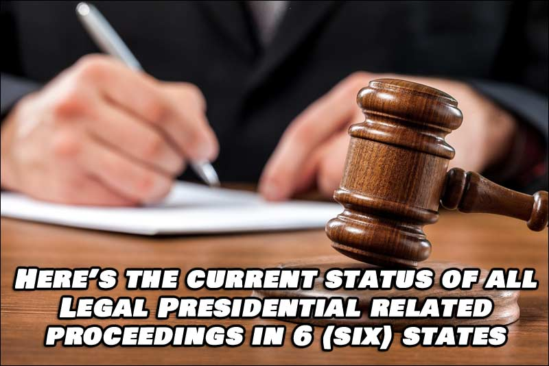 Current Status of Presidential Related Proceedings in 6 States