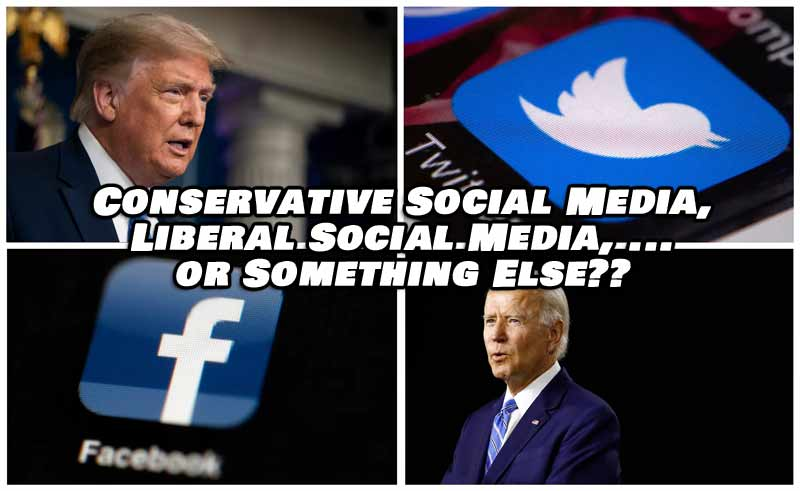 Is Conservative Social Media the Answer to the Censorship of the Liberal Social Media?