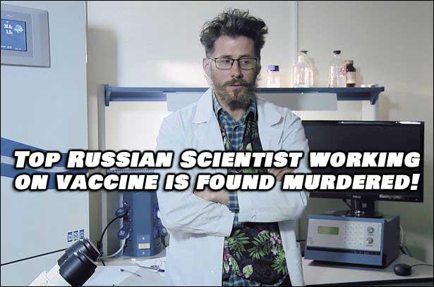 Russian Scientist Developing COVID-19 Vaccine Found Murdered