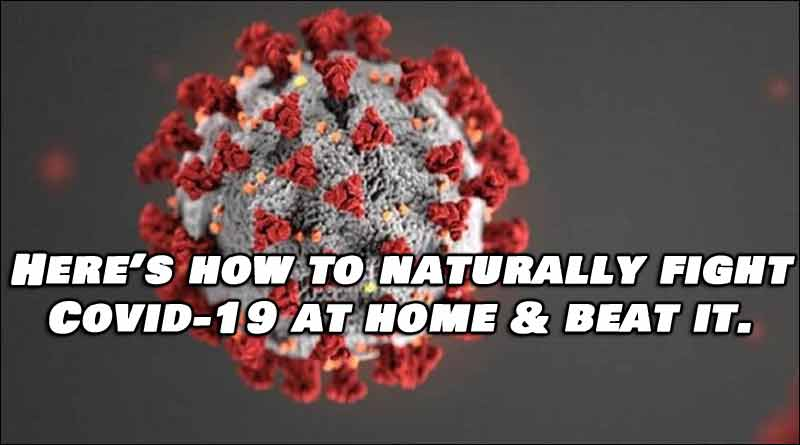 How To Naturally Fight COVID (or ANY virus) At Home