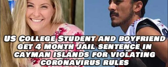 US College Student and Boyfriend Jailed in Cayman Islands For Violating COVID-19 Rules