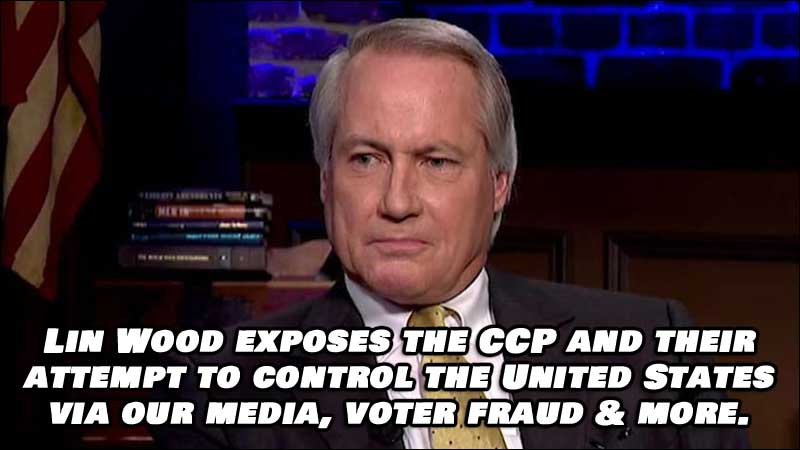 Lin Wood exposes the CCP and their attempt to control the United States via our media, voter fraud & more.
