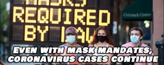 Even With Mask Mandates, Coronavirus Infection Numbers Climb