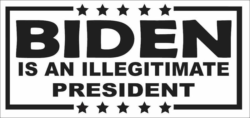 Biden is an Illegitimate President - Share This on Social Media!