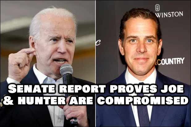 Senate Report Proves Joe Biden Has Been Compromised, Should Not Have Been Certified