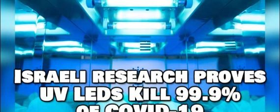 Israeli Research Kills 99.9% of Covid-19 with UV LEDs
