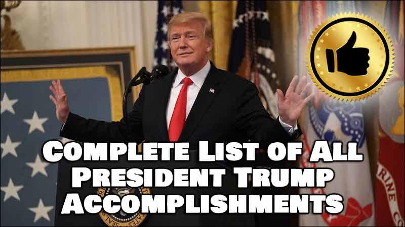 White House's List of President Trump's Accomplishments