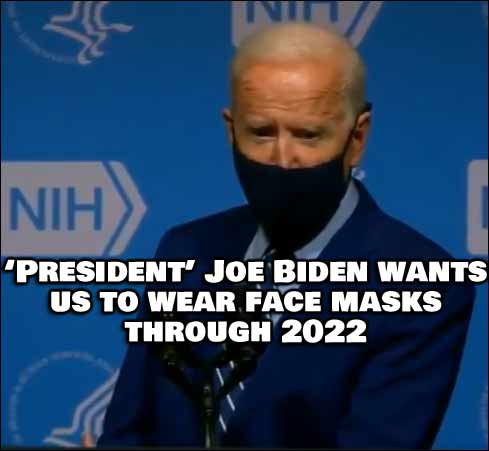 (VIDEO) President Joe Biden Hints At Masks Being Mandatory Through 2022