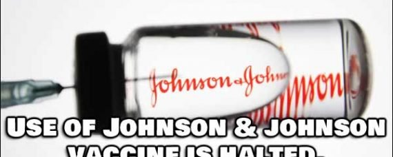 Johnson & Johnson Halts Use of Their COVID-19 Vaccine