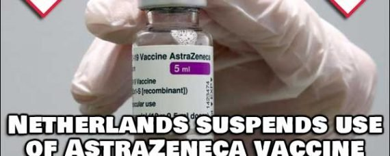 Netherlands Halts AstraZeneca Vaccine For 2nd Time Due To Death and Complications