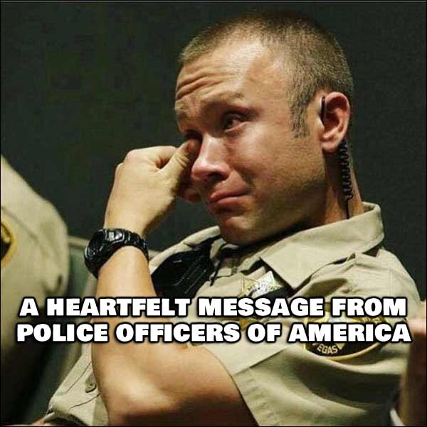 A Message From Police Officers Of America